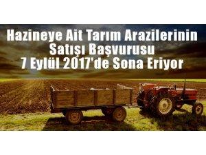 Tarım arazilerinin satış başvurusu 7 Eylül'de sona eriyor