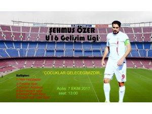 Şehmus Özer U16 gelişim turnuvası başlıyor