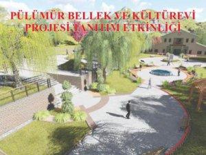 """""""Pülümür Bellek ve Kültürevi"""" projesi İstanbul'da tanıtılacak VİDEO"""