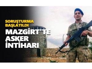 Mazgirt'te asker intihar etti