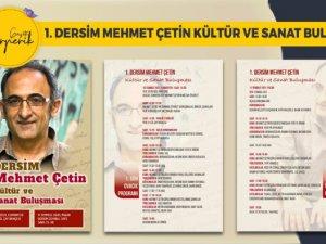 1. Dersim Mehmet Çetin Kültür ve Sanat Buluşması