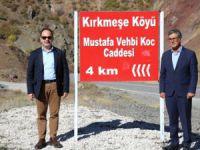 Köydeki caddeye Mustafa Koç'un adı verildi