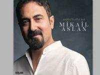 Mikail Aslan'dan yeni albüm
