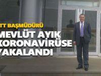 PTT Başmüdürü Ayık koronavirüse yakalandı