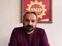 Emek Partisi İl Başkanı Tekin: Ekonomik kriz halkın omzuna yüklendi