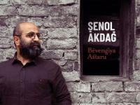 Şenol Akdağ'ın 2. Albümü  Bévengiya Astaru çıktı