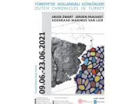 'Türkiye'de Hollandalı Günlükleri' Karma Sergisi